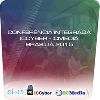 Conferência Integrada ICCyber ICMedia 2015