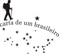 """""""Carta de um brasileiro"""" vai passar por 27 cidades ao longo de sua caminhada"""