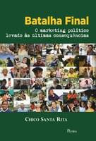 Chico Santa Rita faz palestra sobre Mídia e Política em Belo Horizonte e lança livro sobre campanhas eleitorais