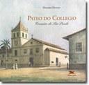 Evento no Pateo do Collegio marca os 454 anos da fundação de São Paulo