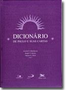 Dicionário reúne artigos atualizados sobre a vida e obra do Apóstolo São Paulo