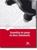 Nova gramática torna acessível o estudo do grego do Novo Testamento