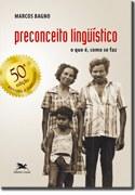 O combate à exclusão social pela linguagem em versão atualizada e renovada