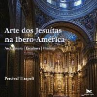 Artista plástico Percival Tirapeli faz bate-papo ao vivo sobre novo livro da arte jesuíta na Ibero-América