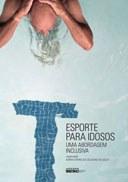 Experiência esportiva com idosos aponta perspectivas para seu futuro no Brasil
