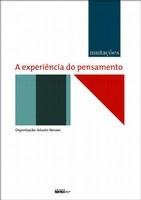 Jornalista Adauto Novaes lança coletânea sobre o pensamento contemporâneo no SESC Vila Mariana