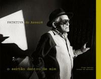Livro dedicado a Patativa do Assaré resgata referências da vida e da arte do poeta do sertão
