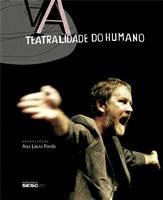 """Livro """"A Teatralidade do Humano"""" será lançado no Oi Futuro"""