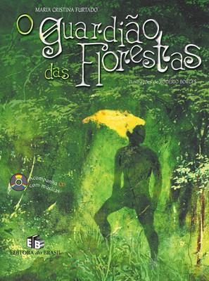 O guardião das florestas