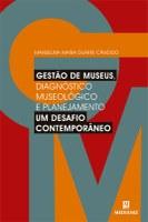 """Editora Medianiz lança em Brasília o livro """"Gestão de Museus, um desafio contemporâneo"""" da professora Manuelina Duarte Cândido"""