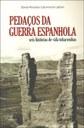 Histórias da Guerra Civil Espanhola narradas por quem esteve lá