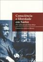 Consciência e liberdade em Sartre