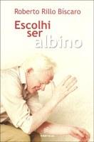 Albino narra experiências de vida num país solar