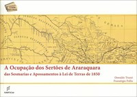 Pesquisadores descortinam a formação fundiária dos Sertões de Araraquara