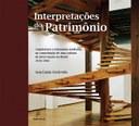 Arquiteta analisa as concepções subjacentes à intervenção  e preservação patrimonial no Brasil