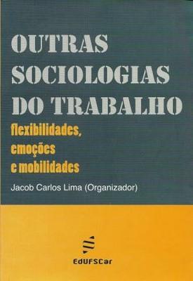 Outras sociologias do trabalho