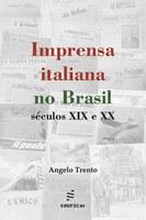 Historiador analisa a imprensa italiana no Brasil