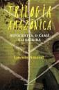 Novo romance de Lincoln Amaral traz embate entre natureza e progresso