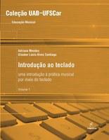 EdUFSCar lança guia de estudos ao teclado  em coleção que contempla vários títulos na área de música