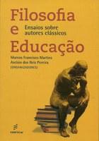 Coletânea articula filosofia e educação no pensamento de autores clássicos