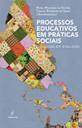 Processos educativos em práticas sociais