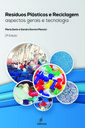 Engenheiros da UFSCar e Unesp lançam versão atualizada de estudo sobre plásticos nos resíduos sólidos urbanos