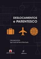 Igor José de Renó Machado lança 'Deslocamentos e parentesco' em São Carlos