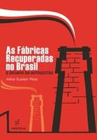 Socióloga analisa as fábricas recuperadas no Brasil