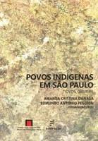 Os organizadores Amanda Cristina Danaga e Edmundo Antonio Peggion lançam 'Povos indígenas em São Paulo' em São Carlos