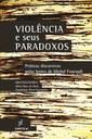 Pesquisadores avaliam a violência em práticas discursivas da atualidade  pelo prisma de Michel Foucault