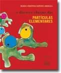 Maria Cristina B. Abdalla lança 'O discreto charme das partículas elementares' na Bienal