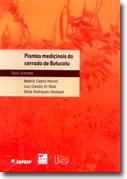 Obra divulga diversidade da flora medicinal do cerrado com subsídios para a pesquisa farmacológica