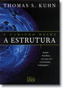 Textos inéditos de Thomas Kuhn repensam 'O Caminho desde a Estrutura'