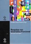 Linguistas aplicam o modelo teórico da Gramática Funcional ao português oral e escrito