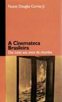 Fausto Douglas Correa Júnior lança 'A Cinemateca Brasileira' na sede da entidade