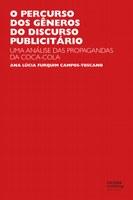 Estudo revela o poder do discurso publicitário no sucesso da Coca-Cola