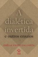 A dialética invertida
