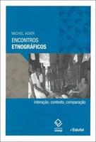 Antropólogo francês reflete sobre a prática etnográfica
