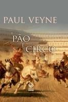 """Obra monumental de Paulo Veyne desmistifica o """"pão e circo"""" romano"""