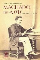Estudo reconstrói quatro figuras de Machado de Assis com base na recepção de sua obra