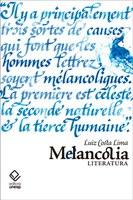 Luiz Costa Lima recupera as acepções históricas e filosóficas da melancolia e seus vínculos com a literatura