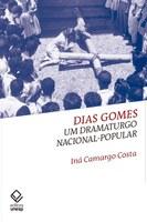 Dias Gomes renasce sob a análise do caráter nacional-popular de suas peças