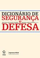Áreas de segurança e defesa ganham dicionário com mais de mil páginas