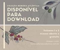 Cultura Acadêmica lança coleção Memória Atlântica para download gratuito