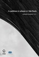 Lançamento de 'As políticas do urbano em São Paulo' na Livraria da Vila