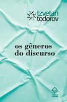 Todorov discute gêneros literários em coletânea de ensaios