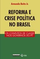Cientistas políticos debatem reforma e crise política no Brasil