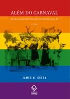 James Green relança obra de referência sobre homossexualidade no Brasil do século XX