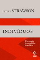 Clássico da filosofia analítica do inglês Strawson ganha edição brasileira