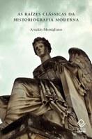 Palestras de Arnaldo Momigliano retomam as raízes da historiografia